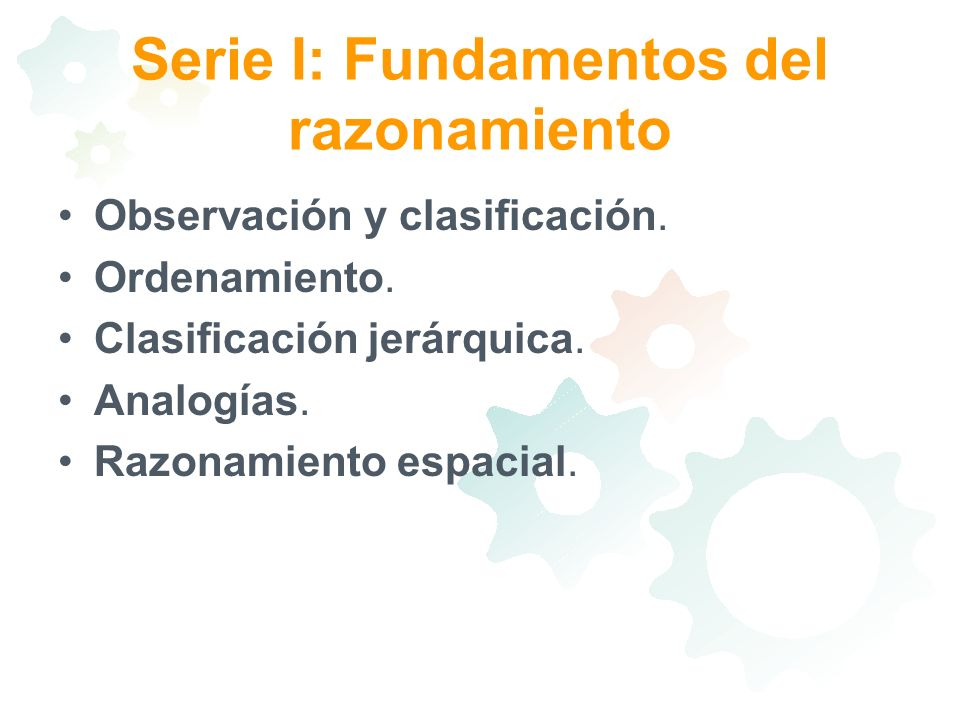Serie I: Fundamentos del razonamiento