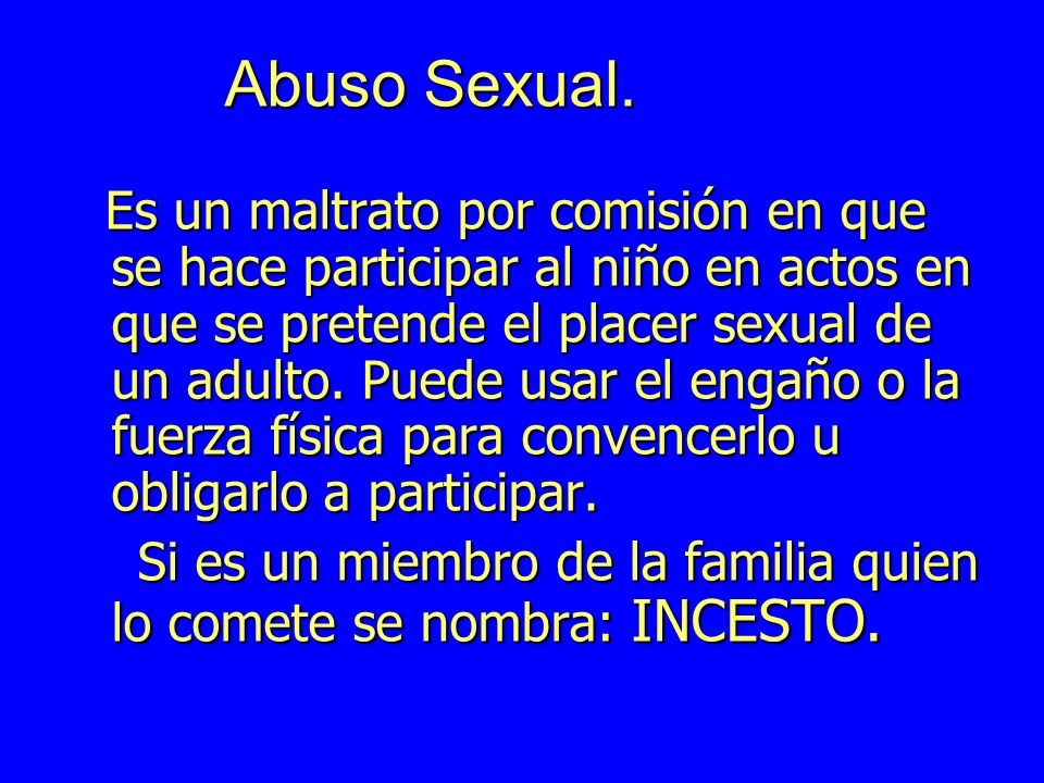 Abuso Sexual.