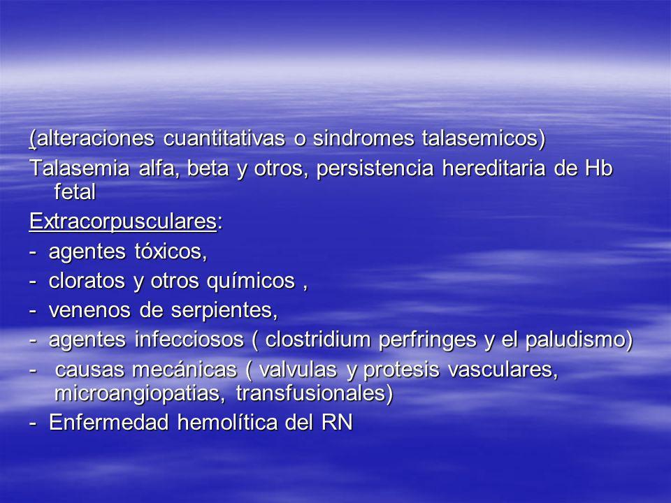 (alteraciones cuantitativas o sindromes talasemicos)