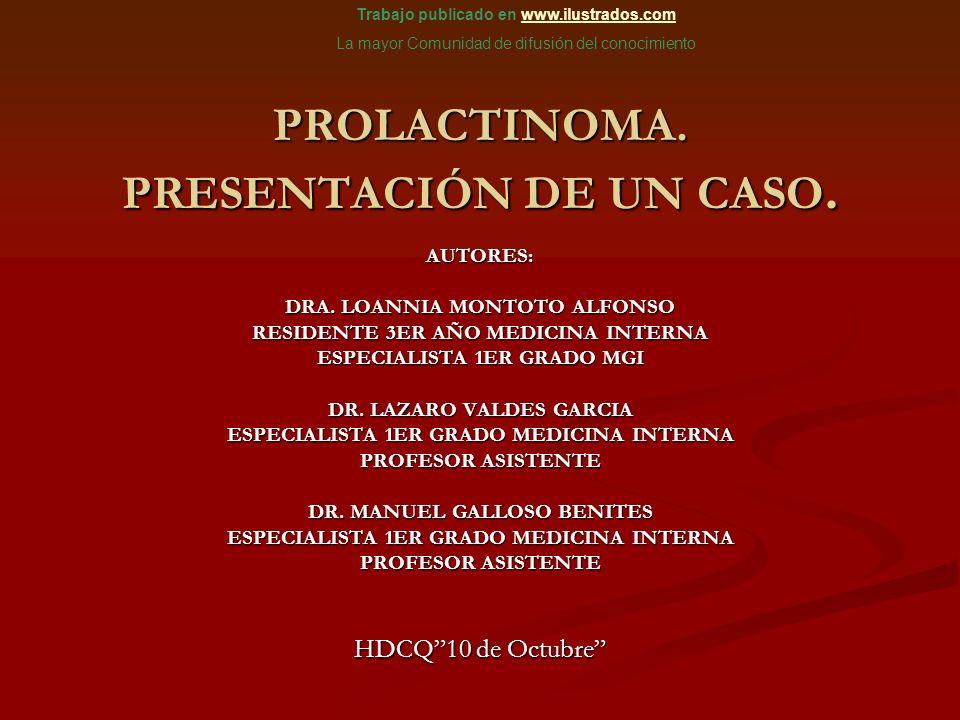 PROLACTINOMA. PRESENTACIÓN DE UN CASO.