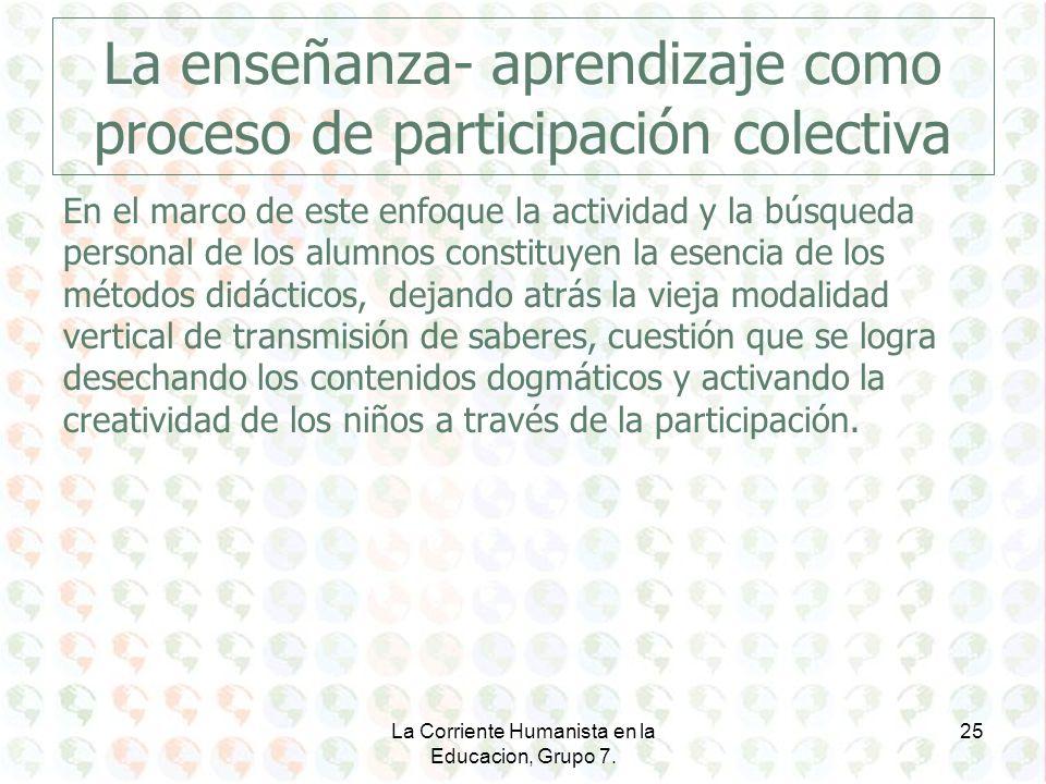 La enseñanza- aprendizaje como proceso de participación colectiva