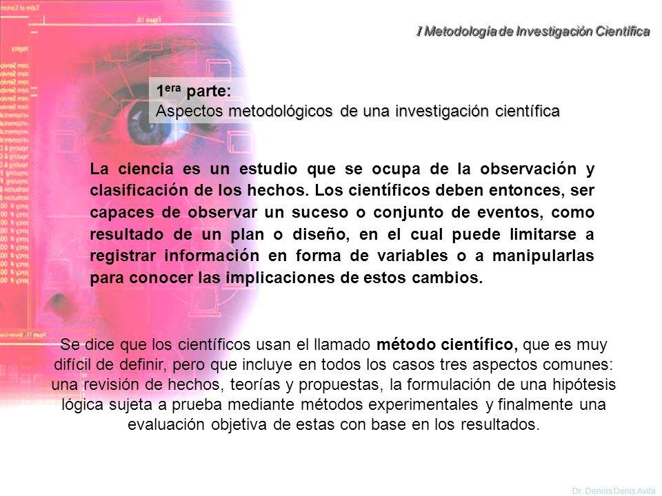 1era parte: Aspectos metodológicos de una investigación científica.