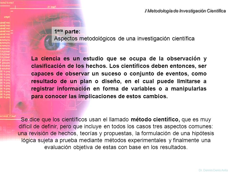 1era parte:Aspectos metodológicos de una investigación científica.