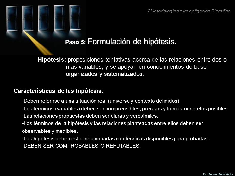 Paso 5: Formulación de hipótesis.