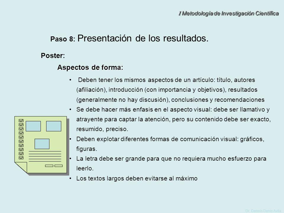 Paso 8: Presentación de los resultados.