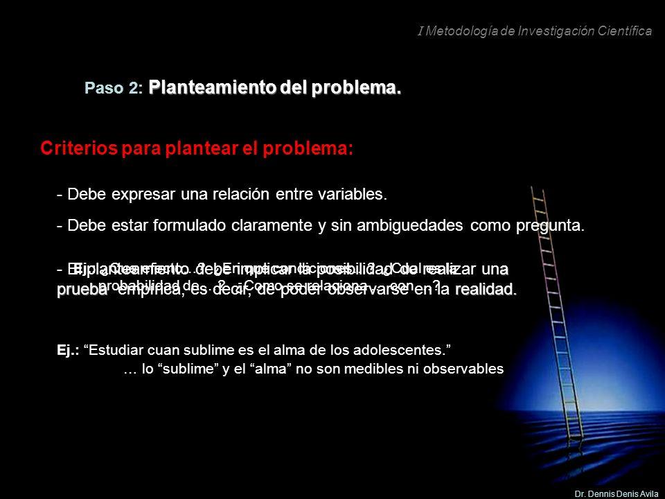Criterios para plantear el problema: