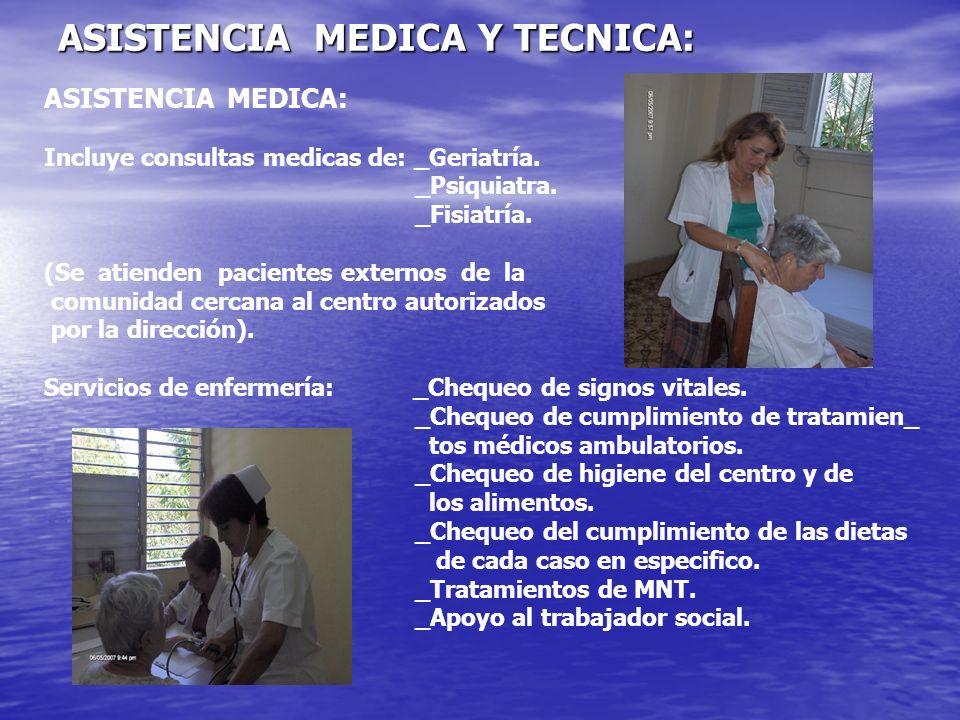 ASISTENCIA MEDICA Y TECNICA: