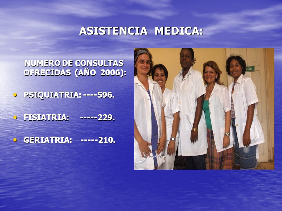 ASISTENCIA MEDICA: NUMERO DE CONSULTAS OFRECIDAS (AÑO 2006):