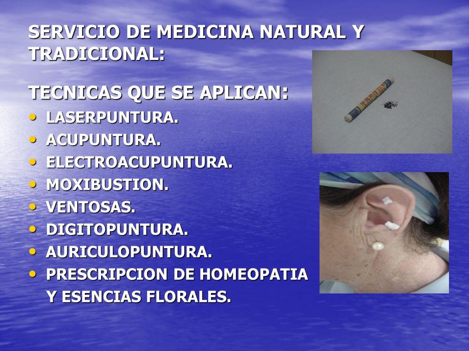 SERVICIO DE MEDICINA NATURAL Y TRADICIONAL: