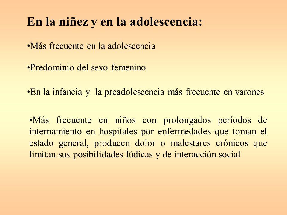 En la niñez y en la adolescencia: