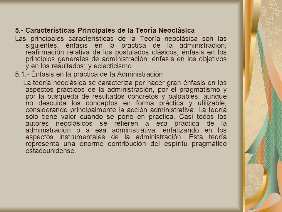 5.- Características Principales de la Teoría Neoclásica