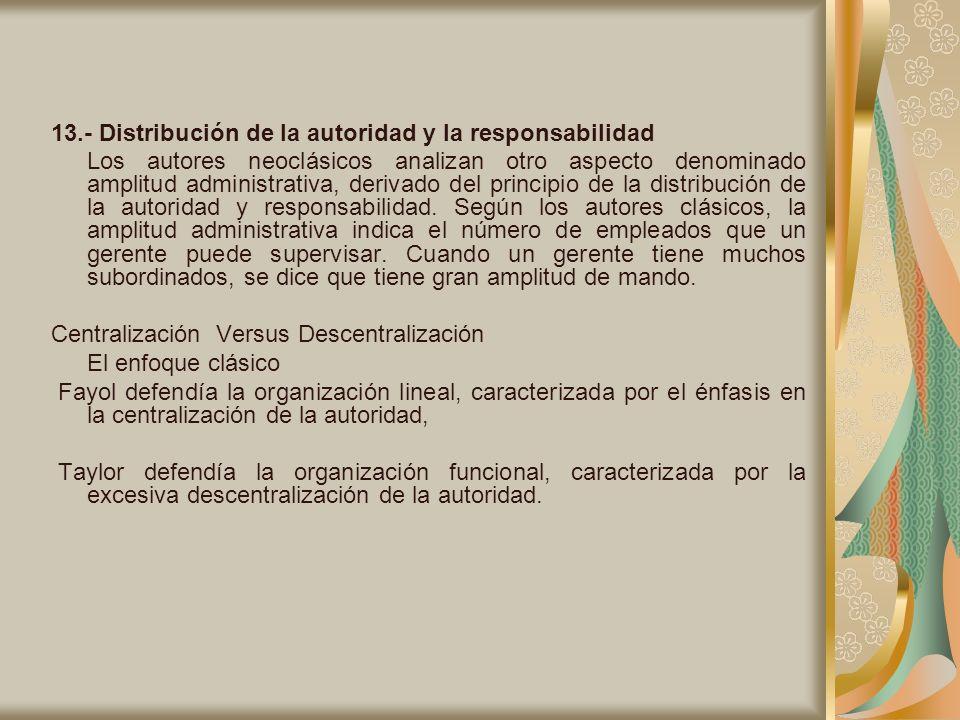 13.- Distribución de la autoridad y la responsabilidad