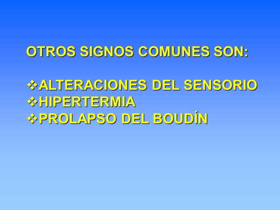 OTROS SIGNOS COMUNES SON: