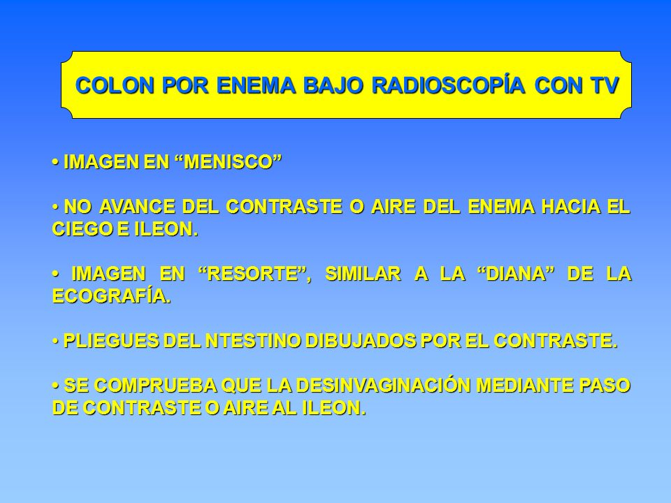 COLON POR ENEMA BAJO RADIOSCOPÍA CON TV
