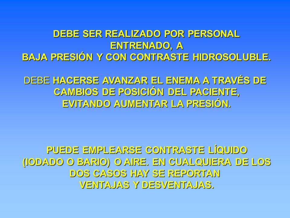 DEBE SER REALIZADO POR PERSONAL ENTRENADO, A