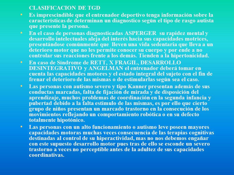 CLASIFICACION DE TGD