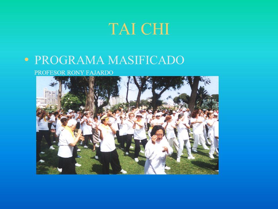 TAI CHI PROGRAMA MASIFICADO PROFESOR RONY FAJARDO