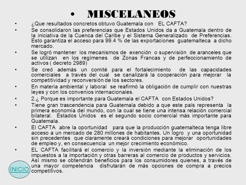 MISCELANEOS ¿Que resultados concretos obtuvo Guatemala con EL CAFTA