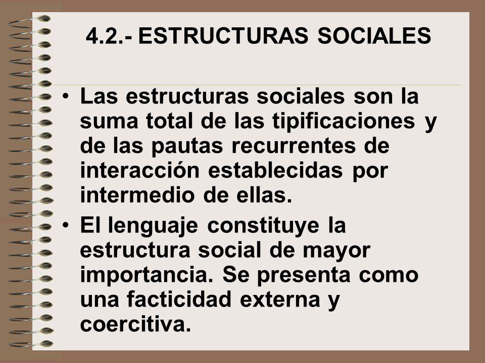 4.2.- ESTRUCTURAS SOCIALES