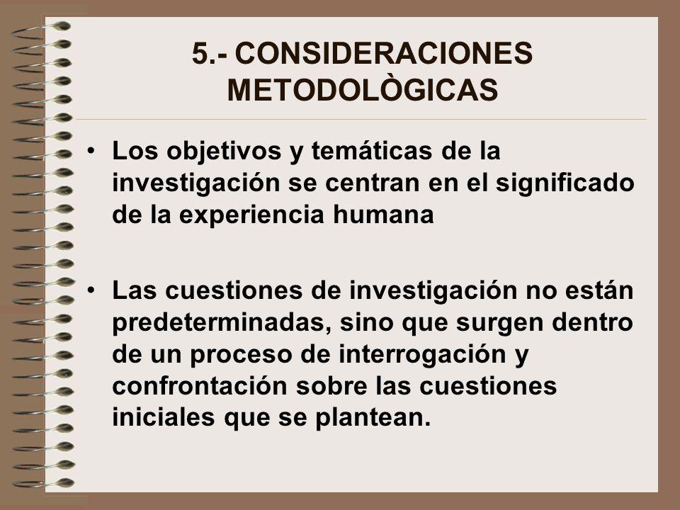 5.- CONSIDERACIONES METODOLÒGICAS