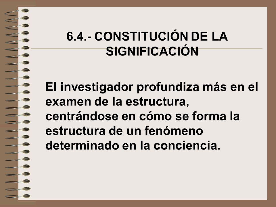 6.4.- CONSTITUCIÓN DE LA SIGNIFICACIÓN