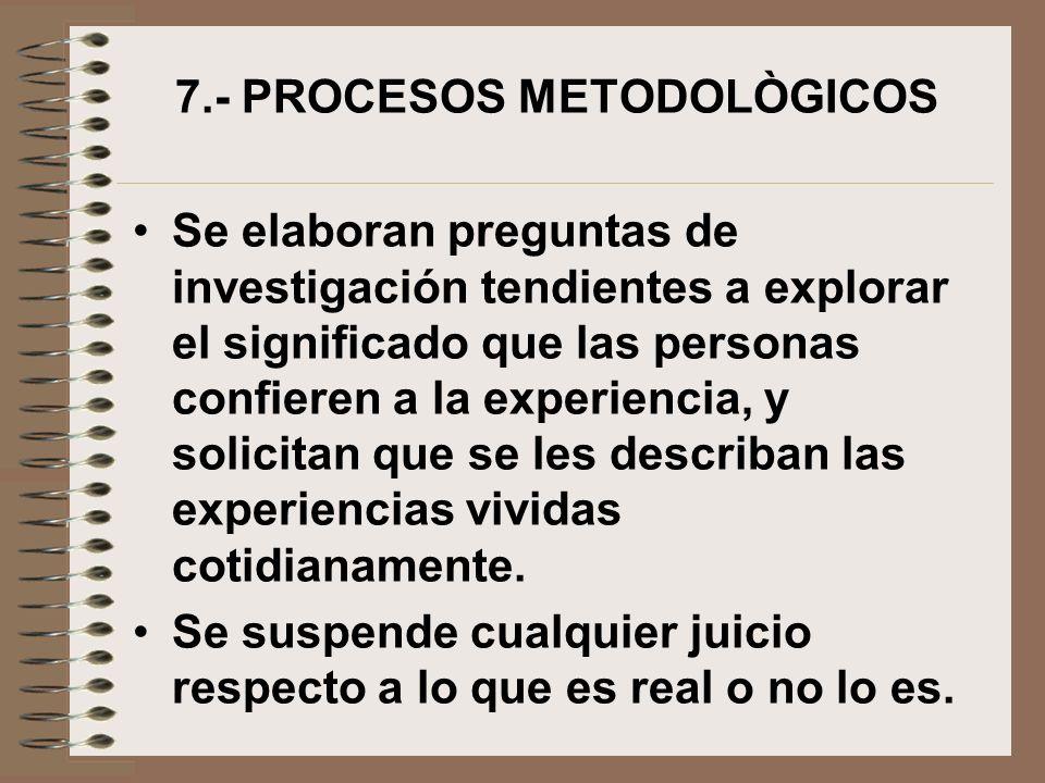 7.- PROCESOS METODOLÒGICOS