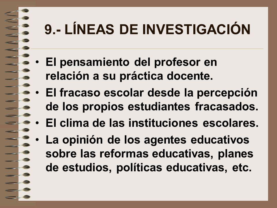 9.- LÍNEAS DE INVESTIGACIÓN