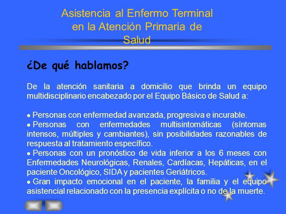 Asistencia al Enfermo Terminal en la Atención Primaria de Salud