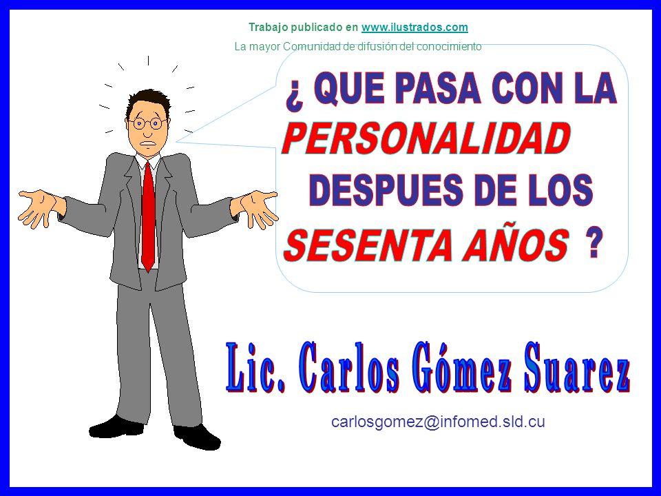 Trabajo publicado en www.ilustrados.com Lic. Carlos Gómez Suarez