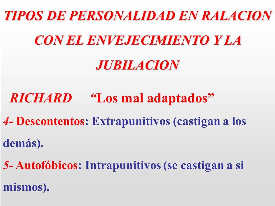 TIPOS DE PERSONALIDAD EN RALACION CON EL ENVEJECIMIENTO Y LA JUBILACION