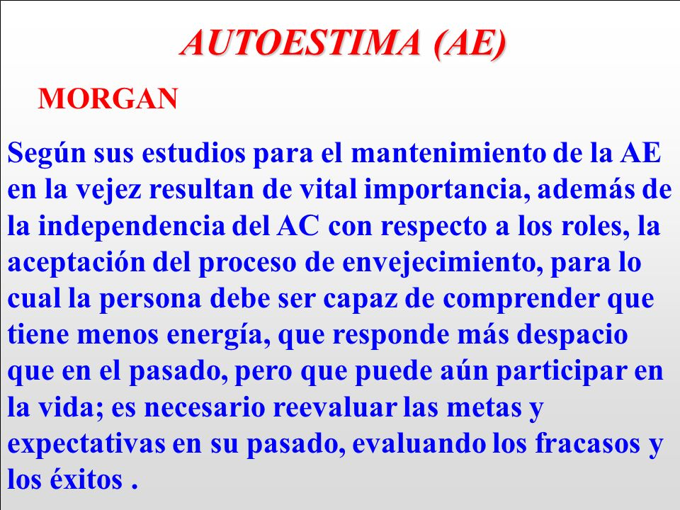 AUTOESTIMA (AE) MORGAN