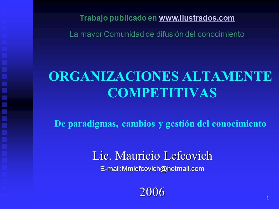 Lic. Mauricio Lefcovich E-mail:Mmlefcovich@hotmail.com 2006