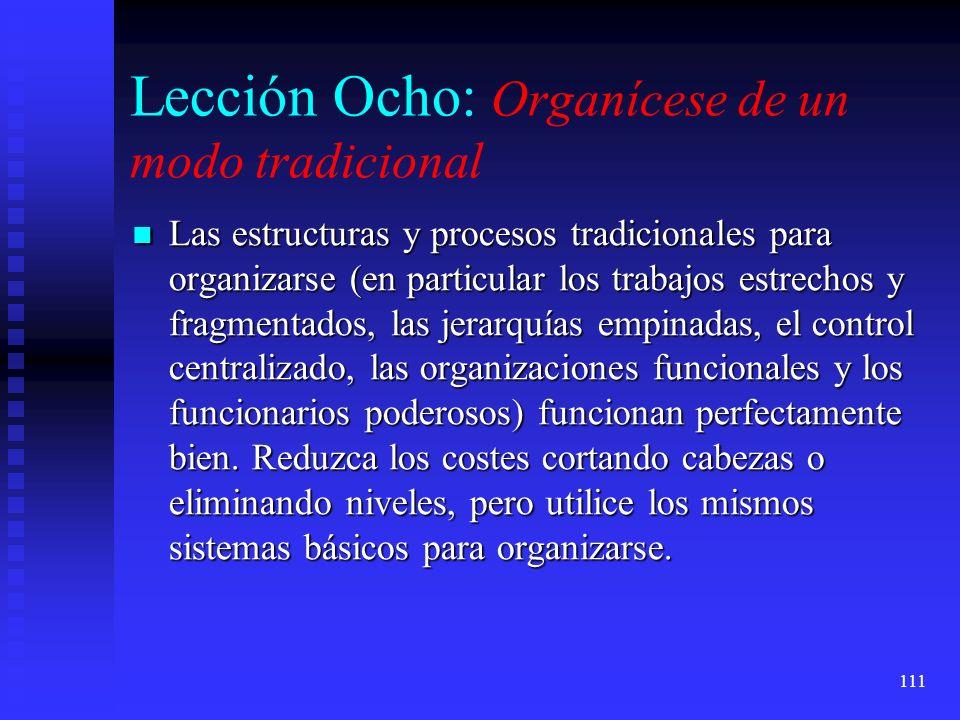 Lección Ocho: Organícese de un modo tradicional