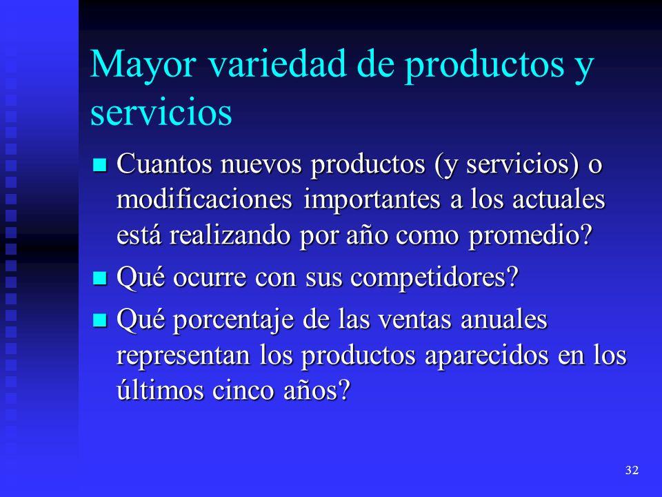 Mayor variedad de productos y servicios