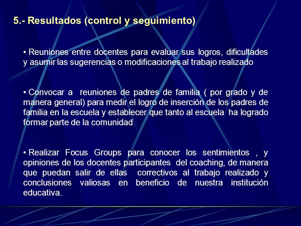 5.- Resultados (control y seguimiento)