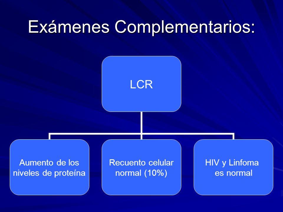 Exámenes Complementarios: