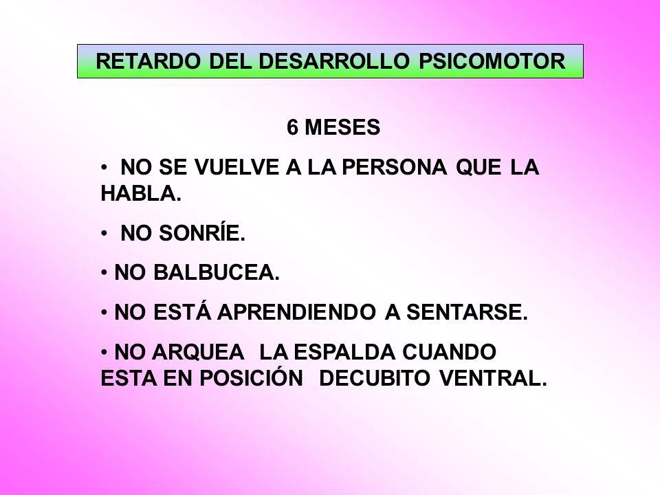 RETARDO DEL DESARROLLO PSICOMOTOR