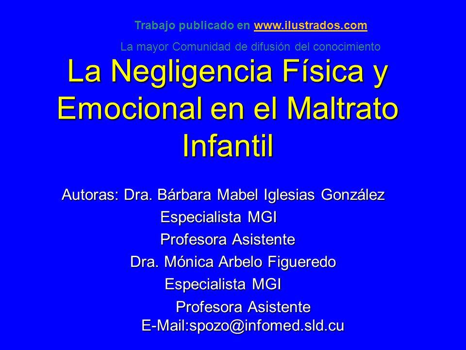 La Negligencia Física y Emocional en el Maltrato Infantil