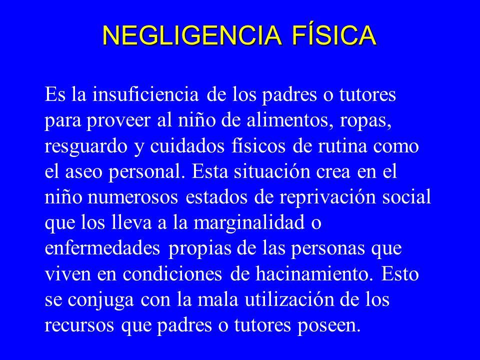 NEGLIGENCIA FÍSICA