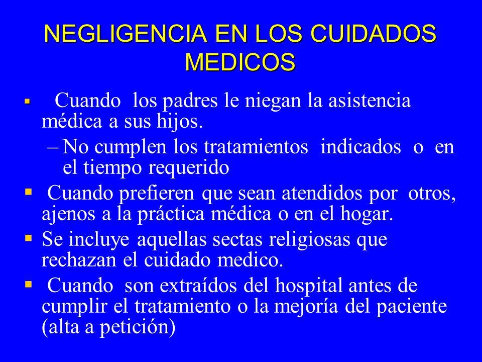 NEGLIGENCIA EN LOS CUIDADOS MEDICOS