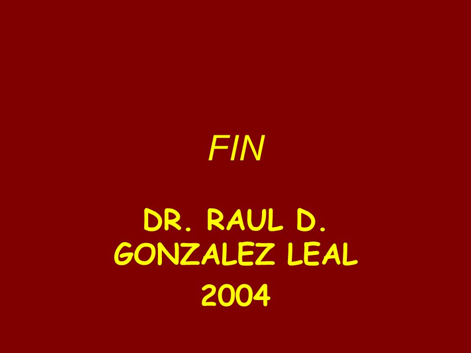 FIN DR. RAUL D. GONZALEZ LEAL 2004