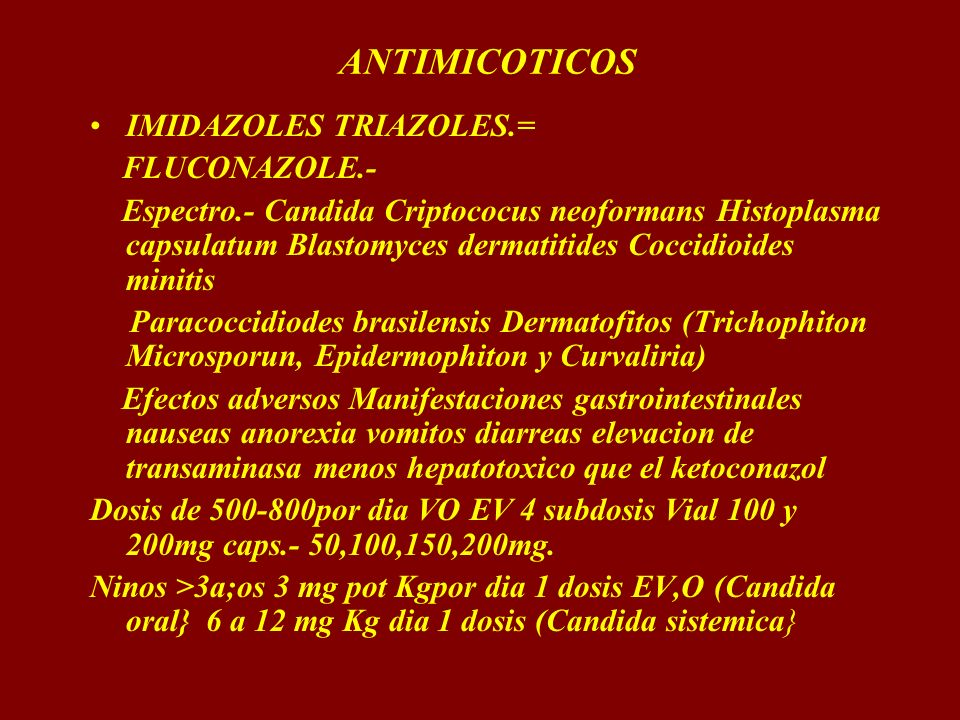 ANTIMICOTICOS IMIDAZOLES TRIAZOLES.= FLUCONAZOLE.-
