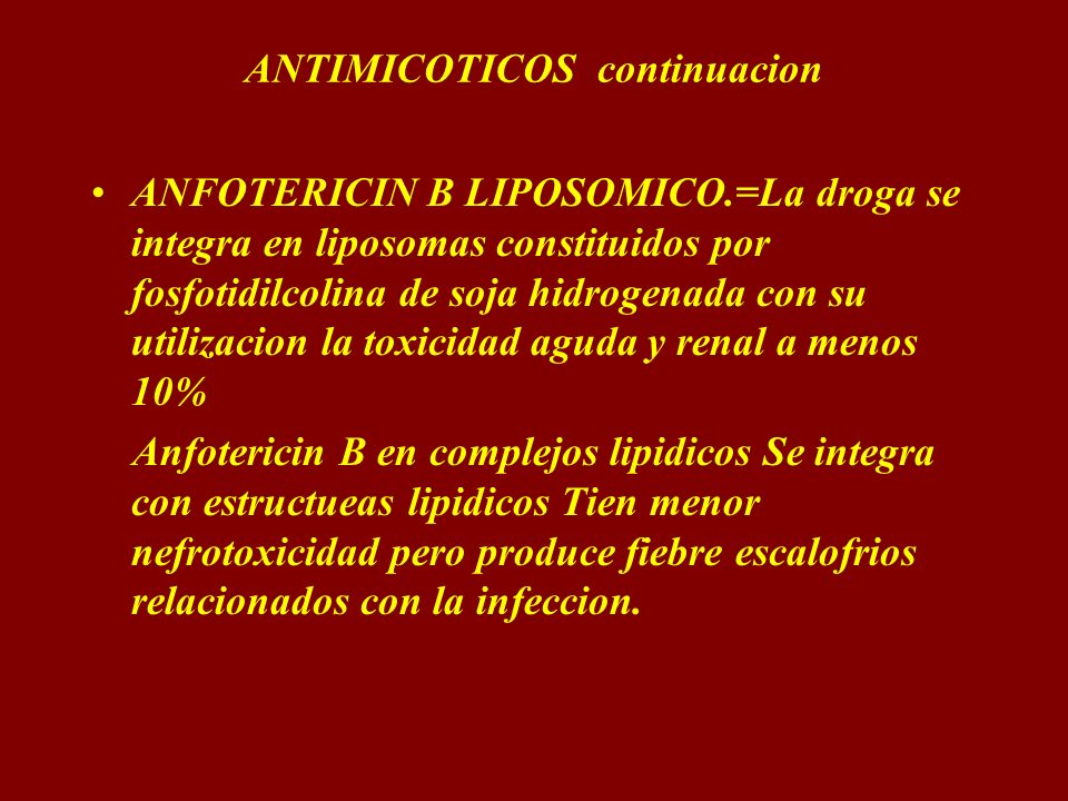 ANTIMICOTICOS continuacion