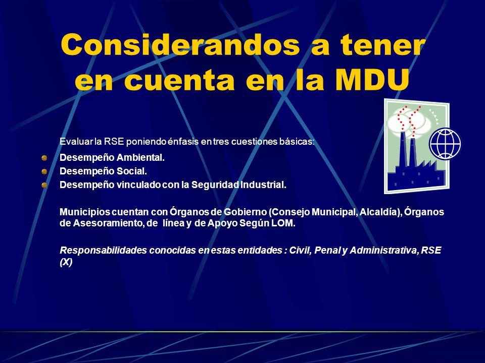 Considerandos a tener en cuenta en la MDU