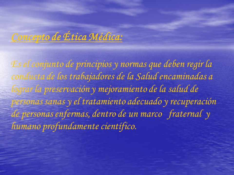 Concepto de Ética Médica: