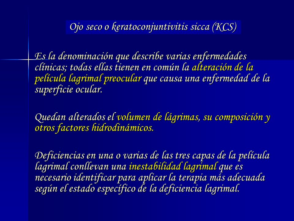 Ojo seco o keratoconjuntivitis sicca (KCS)