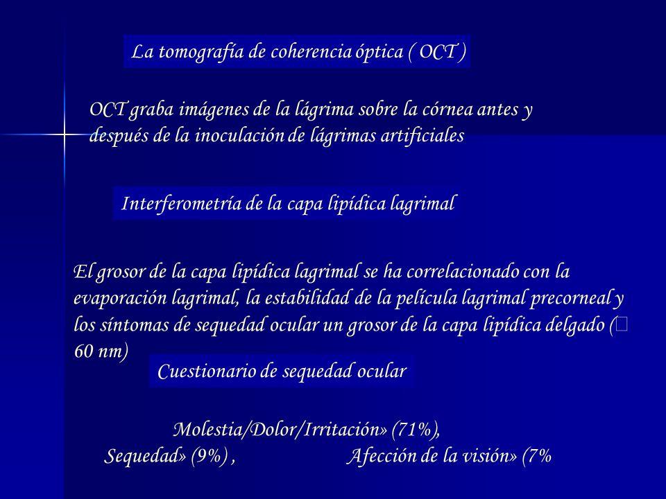 La tomografía de coherencia óptica ( OCT )