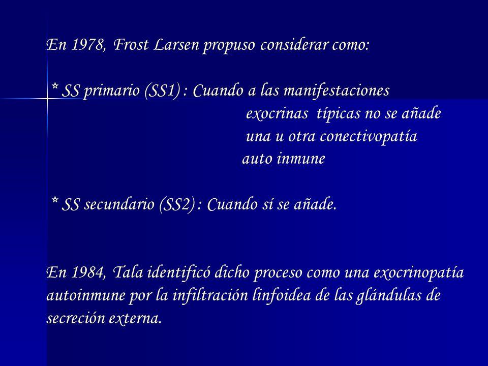 En 1978, Frost Larsen propuso considerar como: