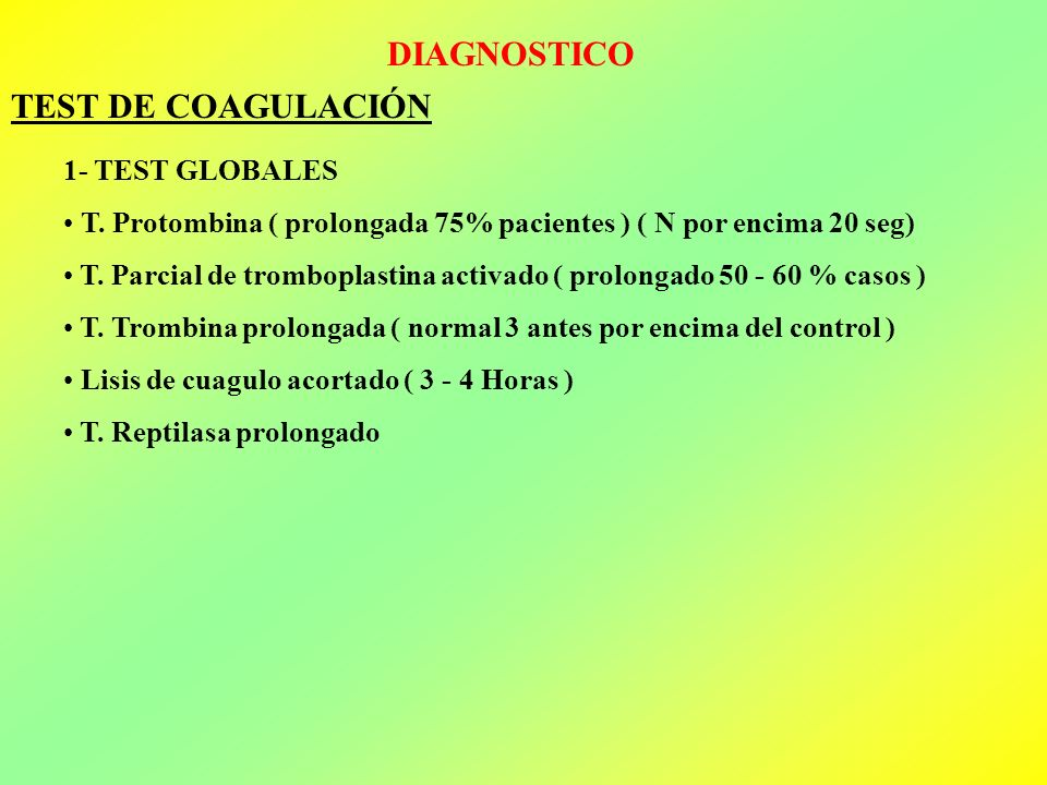 DIAGNOSTICO TEST DE COAGULACIÓN 1- TEST GLOBALES