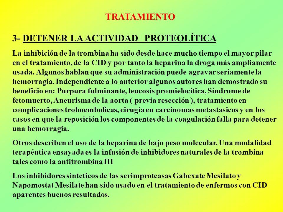3- DETENER LA ACTIVIDAD PROTEOLÍTICA